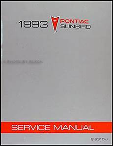 how to download repair manuals 1993 pontiac sunbird electronic toll collection 1993 pontiac sunbird repair shop manual original