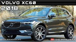 2018 Volvo XC60 Review Rendered Price Specs Release Date