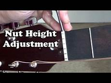 Guitar Nut Height Adjustment On Acoustic Guitar String