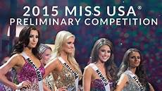 2015 miss usa preliminary competition youtube