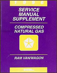 auto manual repair 1996 dodge ram van 1500 engine control 1996 dodge ram van wagon compressed natural gas repair shop manual supp