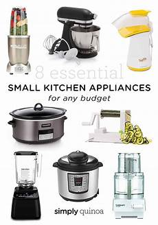 8 essential small kitchen appliances for any budget simply quinoa