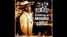 Mambo Nr 5 - mambo number 5 extended mix lou bega