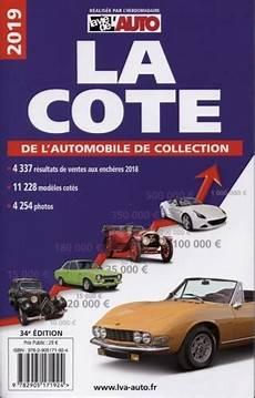 La Cote De L Automobile De Collection De La Vie De L Auto