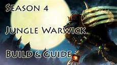 League Of Legends Jungle Warwick Build Guide Season