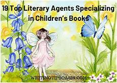 children s picture books literary agents 19 top literary agents specializing in children s books writing tips oasis