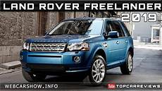 2019 land rover freelander review rendered price specs