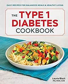 com the type 1 diabetes cookbook easy recipes for balanced meals and healthy living