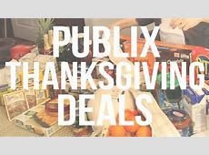 How To Save On Thanksgiving Dinner At Publix   YouTube