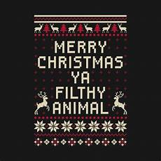 check out this awesome merrychristmasyafilthyanimal design merry christmas ya filthy