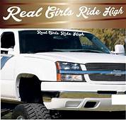 Real Girls Ride High Windshield Decal Banner Window