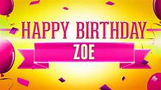 happy birthday bilder happy birthday zoe