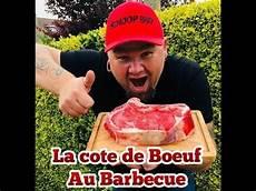 la cote de boeuf au barbecue avec images