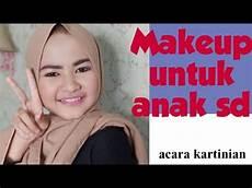 Tutorial Makeup Anak Usia Sd