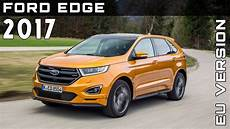 ford edge versions 2017 ford edge eu version review rendered price specs