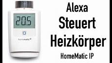 homematic ip regelt die heizk 214 rper