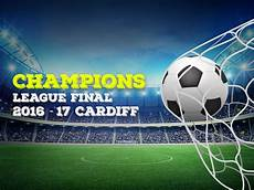 The Chions League 2017 In Cardiff With