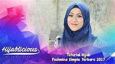 Hijablicious Tutorial Pashmina Simple Terbaru 2017