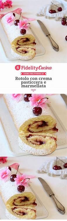 rotolo crema pasticcera rotolo con crema pasticcera e marmellata ricetta idee alimentari pasticceria e torte arrotolate
