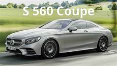 2018 Mercedes S 560 4matic Coupe Breathtaking