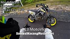 Modifikasi Supermoto by Modifikasi Supermoto Dtracker 150 Kawasaki 23motovlog
