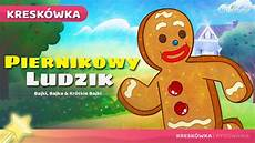Piernikowy Ludzik Bajki Po Polsku Bajka I Opowiadania