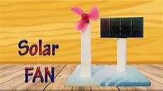 how to make a solar powered electric fan science project youtube