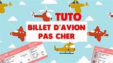Tuto Billet D Avion Pas Cher