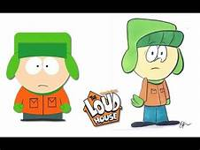 South Park Characters As The Loud House  YouTube