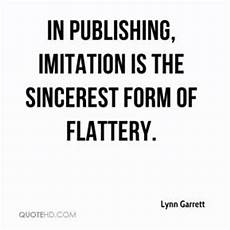 flattery quotes page 1 quotehd