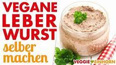 Vegane Leberwurst Selber Machen Vegetarischer