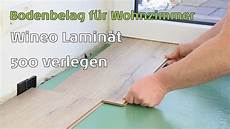 Laminat 500 Wineo Small Medium Large Xl Verlegen