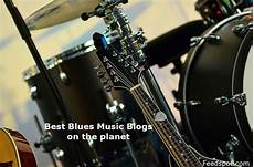 blues music blogspot top 35 blues music blogs websites in 2020
