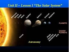 astronomy unit ii lesson i powerpoint quot the solar system