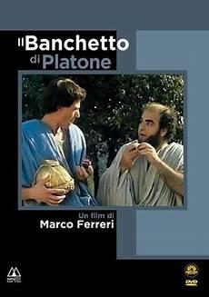 il banchetto di platone dvd quot il banchetto di platone quot di marco ferreri