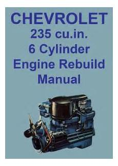 free service manuals online 1955 chevrolet corvette engine control chevrolet 230 and 250 cu in 6 cylinder engine rebuild workshop manual inliners six bangers