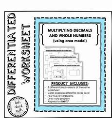 multiply decimals and whole numbers differentiated worksheet by tech about math