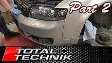 how to remove front bumper part 2 of 2 audi a4 s4 b6 2001 2005 total technik youtube