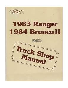 how to download repair manuals 1984 ford bronco ii lane departure warning 1983 ford ranger and 1984 ford bronco ii factory service manual
