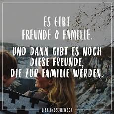 Sprüche Für Freundin - es gibt freunde familie und dann gibt es noch diese
