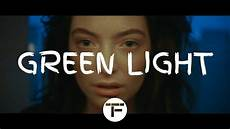 green light lorde traduction traduction fran 199 aise lorde green light