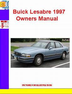 owners and manual 2004 buick lesabre comfortable sedan car buick lesabre 1997 owners manual download manuals technical