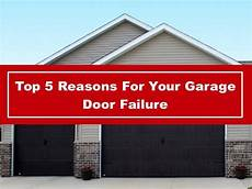 top 5 garage ppt top 5 reasons for your garage door failure