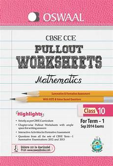 worksheets for class 9 cbse 19161 oswaal cbse cce pullout worksheets for term 1 class 10 mathematics 1st edition buy oswaal cbse
