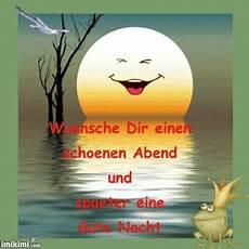 Wünsche Euch Einen Schönen Abend - 609 best gute nacht spr 252 che images on