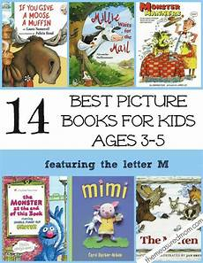 best children s books age 7 8 14 of the best picture books for kids ages 3 5 a letter m book list preschool books book