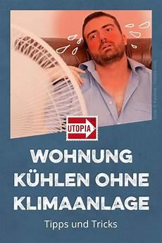 Wohnung K 252 Hlen Ganz Ohne Klimaanlagen Wahnsinn Wohnung