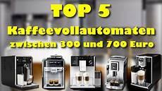die 5 besten kaffeevollautomaten zwischen 300 und 700