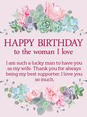 To The Woman I Love  Happy Birthday Wishes Card For Wife