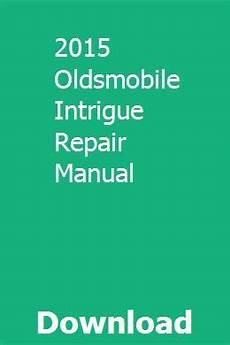 chilton car manuals free download 1999 oldsmobile intrigue on board diagnostic system 2015 oldsmobile intrigue repair manual repair manuals chilton repair manual manual